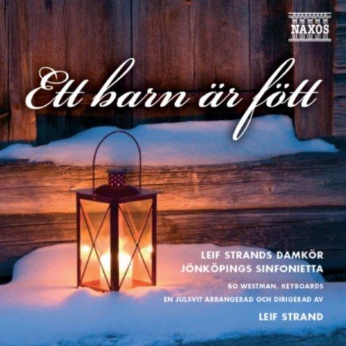 Sankta Lucia (Santa Lucia) (Sung in Swedish) (arr. L. Strand)