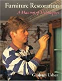 img - for Furniture Restoration: A Manual of Techniques by Graham Usher (1997-11-24) book / textbook / text book