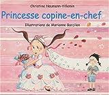echange, troc Christine Naumann-Villemin - Princesse copine-en-chef