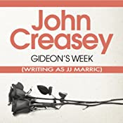 Gideon's Week: Gideon of Scotland Yard | John Creasey (JJ Marric)