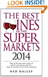 The Best Wines in the Supermarket 201...