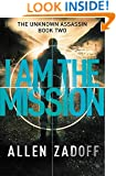 I Am the Mission (The Unknown Assassin)