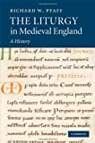 img - for The Liturgy in Medieval England book / textbook / text book