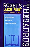 img - for Roget's Thesaurus Large Print - Synonyms & Antonyms book / textbook / text book