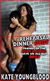 REHEARSAL DINNER ORGY (Friends of the Bride and the Groom Have an All-Out Orgy): A Group Sex Erotica Story with First Lesbian Sex