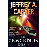 The Chaos Chronicles (Books 1-3) ~ Jeffrey A. Carver