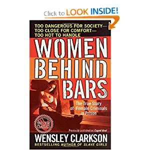 Women Behind Bars Wensley Clarkson