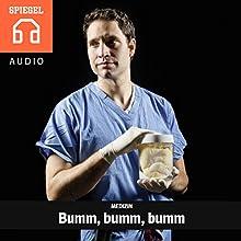 Medizin: Bumm, bumm, bumm Hörbuch von  DER SPIEGEL Gesprochen von: Michael Bideller