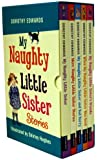 Dorothy Edwards My Naughty Little Sister Series Collection 5 Books Box Set Pack RRP: £29.95 (My Naughty Little Sister, My Naughty Little Sister and Bad Harry, My Naughty Little Sisters Friends, When My Naughty Little Sister Was Good, More Naughty Little Sister Stories)