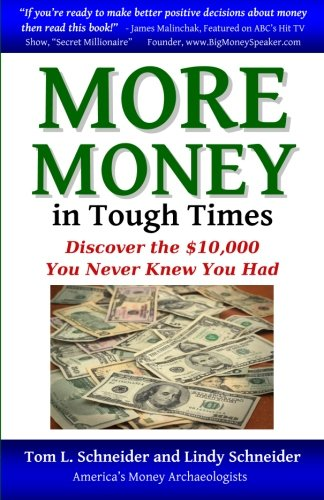More Money In Tough Times: Discover The $10,000 You Never Knew You Had front-395700