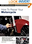 How to Repair Your Motorcycle (Motorb...