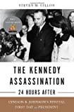 "Steve Gillon, ""The Kennedy Assassination: 24 Hours After"" (Basic Books, 2009)"