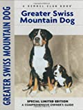 Greater Swiss Mountain Dog (Comprehensive Owner's Guide)