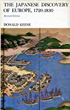 The Japanese Discovery of Europe, 1720-1830 (0804706689) by Keene, Donald