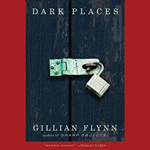 Dark Places: A Novel | [Gillian Flynn]