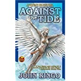 Against the Tide (Council of War)by John Ringo