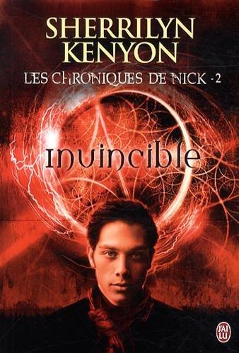 Les Chroniques De Nick T2 Le Cercle Des Immortels- Invincible - Sherrilyn Kenyon