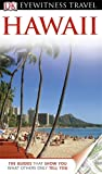 DK Eyewitness Travel Guide: Hawaii (Eyewitness Travel Guides)