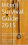 Intern Survival Guide 2015: Survival...