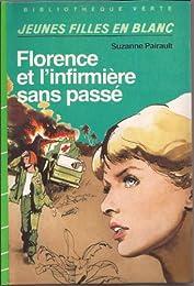 Florence et l'infirmière sans passé