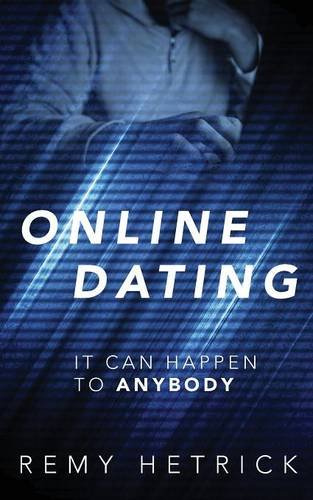 Online Dating: It Can Happen to Anybody