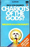 Chariots of the Gods?: Was God An Astronaut? (0552088005) by Erich von Daniken