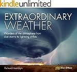 Extraordinary Weather: Amazing tricks...