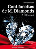 Livres pas cher d&acute;occasion Littrature : Les 100 Facettes de Mr. Diamonds &#8211; Volume 2 : blouissant