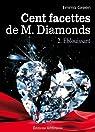 Cent facettes de M. Diamonds, tome 2 : Éblouissant par Green