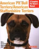 American Pit Bull (Barron's Complete Pet Owner's Manuals)