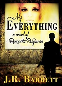 My Everything: A Work Of Romantic Suspense by Julia Barrett ebook deal