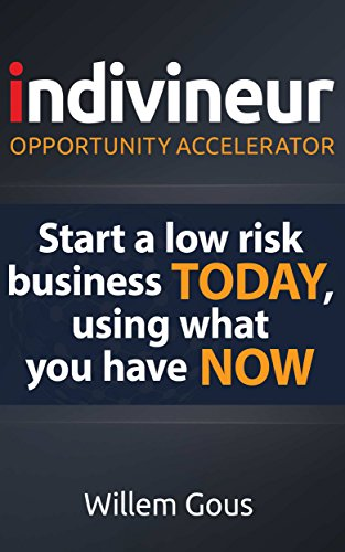 indivineur - Opportunity Accelerator: Start a low risk business TODAY, using what you have NOW