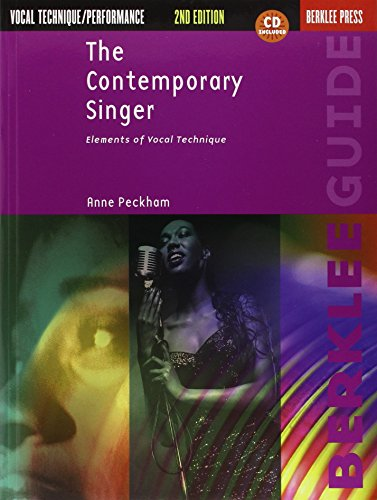 The Contemporary Singer: Elements of Vocal Technique...