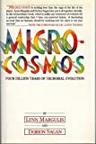 Microcosmos: Four billion years of evolution from our microbial ancestors (0671441698) by Lynn Margulis