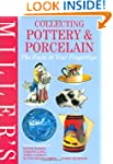 Miller's Collecting Pottery and Porce...