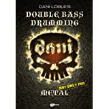 "Dani L�ble's Double Bass Drumming - Not Only For Metal, inkl. Gratis MP3-Downloadsvon ""Dani L�ble"""