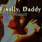 Finally, Daddy: Step Sluts | [Jack Strait]