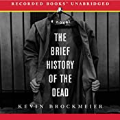 The Brief History of the Dead | [Kevin Brockmeier]