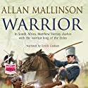 Warrior (       UNABRIDGED) by Allan Mallinson Narrated by Errick Graham