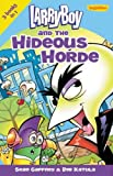 img - for LarryBoy and the Hideous Horde (Big Idea Books / LarryBoy) book / textbook / text book