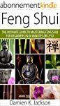 Feng Shui: The Ultimate Guide to Mast...