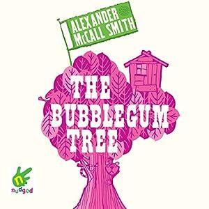 The Bubblegum Tree Audiobook