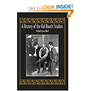 A History of the Hal Roach Studios Richard Lewis Ward