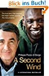 A Second Wind: The True Story that In...