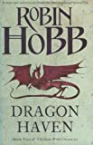 Robin Hobb Dragon Haven (The Rain Wild Chronicles, Book 2)