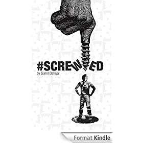 #SCREWED: For your Mind ! On your Screen ! (English Edition)