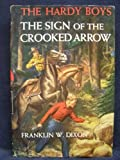 Sign of the Crooked Arrow...Hardy Boys