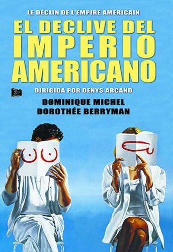 El Declive Del Imperio Americano [DVD]