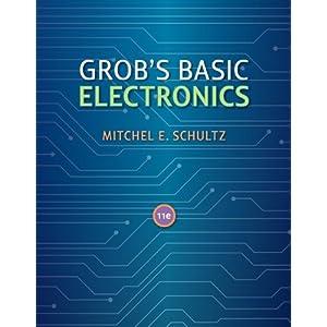 Grob's Basic Electronics w/ Student CD Mitchel Schultz