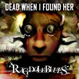 Dead When I Found Her-Rag Doll Blues